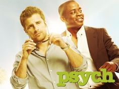 """Psych! By far the best show!  """"Suck it....Suck home plate"""" -Shawn Spencer"""
