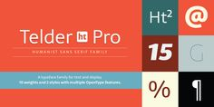 Telder HT Pro – a new humanist font family by Andres Torresi #humanist #sans #font