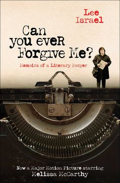 Can you ever forgive me? : memoirs of a literary forger by Lee Israel. (New York, NY : Simon & Schuster Paperbacks, Jurassic World, Green Street Hooligans, Books To Read, My Books, True Crime Books, Life Of Crime, Forgive Me, Streaming Vf, Movies 2019