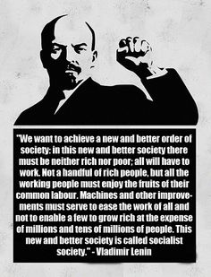 """[Quotes] """"We want to achieve a new and better order of society..."""" - Vladimir Lenin. follow @dquocbuu like and repin it if you love it"""