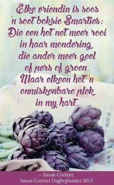 Vriende #Afrikaans #Friends Inspirational Qoutes, Motivational Words, Sea Quotes, Love Quotes, Afrikaanse Quotes, Goeie More, Friendship Poems, Birthday Messages, Birthday Cards