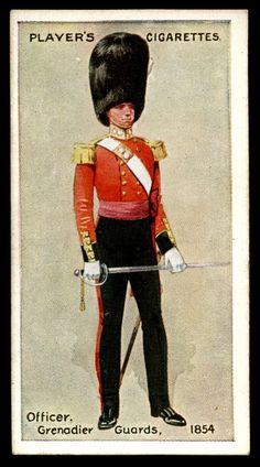 "#12 - Grenadier Guards-Officer, 1854 - Player's Cigarettes, ""Regimental Uniforms"" (series of 50 with Brown Backs issued in 1914) Flick~Photo Sharing!"