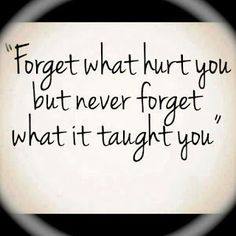 Forget what hurt you...via www.9quote.com