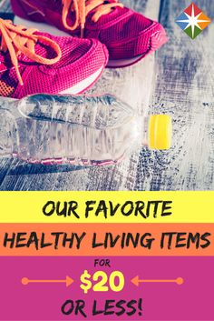 Maybe you have some of these items, maybe you don't--but you will love to learn more about the coolest healthy living items for $20 or less that you can get TODAY!