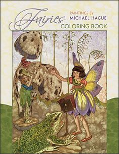 Fairies: Paintings by Michael Hague Coloring Book  http://www.efairies.com/store/pc/Fairies-Paintings-by-Michael-Hague-Coloring-Book-175p5054.htm  $7.95
