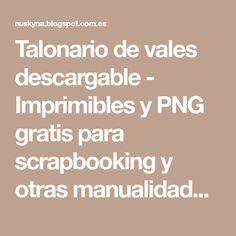 Talonario de vales descargable - Imprimibles y PNG gratis para scrapbooking y otras manualidades.