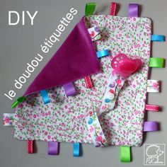 tuto doudou etiquettes 1 pikebou Sewing Toys, Baby Sewing, Sewing Crafts, Sewing Projects, Baby Couture, Couture Sewing, Sewing To Sell, Creation Couture, Upcycled Crafts