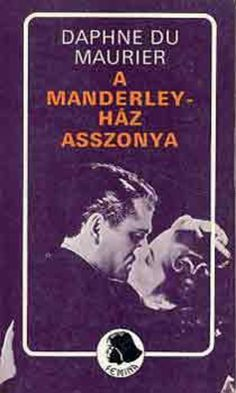 A Manderley-ház asszonya · Daphne du Maurier · Könyv · Moly Daphne Du Maurier, Baseball Cards, Film, Anime, Movie Posters, Movies, Film Stock, Films, Film Movie