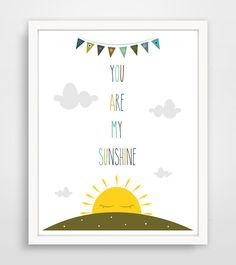 Children's Wall Art / Nursery Decor / Kids Room You Are My Sunshine... print by Finny and Zook