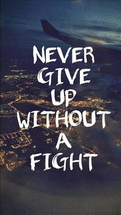 life quotes & We choose the most beautiful Never give up without a fight for you.Never give up without a fight most beautiful quotes ideas Short Inspirational Quotes, Inspiring Quotes About Life, Iphone Wallpaper Quotes Inspirational, Motivational Wallpaper Iphone, Motivational Images, Cute Quotes, Best Quotes, Famous Quotes, Swag Quotes