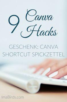 Canva zählt zu den besten Programmen zur Bildbearbeitung. Besondere Vorteile sind die vielen Vorlagen und die einfache Handhabung. Noch mehr Zeit kannst du mit diesen 9 Canva Hacks sparen. Geschenk; Spickzettel mit den wichtigsten Canva Tastatur Shortcuts.