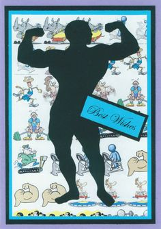 Birthday card 2011; body-builder