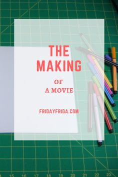 The Making of a Movie