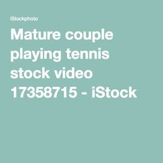 Mature couple playing tennis stock video 17358715 - iStock