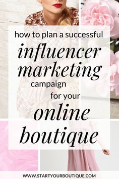 How to Plan a Successful Influencer Marketing Campaign for Your Online Boutique - Start an Online Boutique Business Tips Business Marketing, Online Marketing, Social Media Marketing, Online Business, Marketing Ideas, Marketing Strategies, Digital Marketing, Social Media Influencer, Influencer Marketing