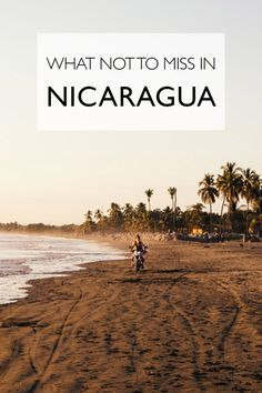 What Not To Miss In Nicaragua | Things To Do In Nicaragua #TravelDestinationsUsaWhatToDo