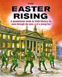 the irish easter rebellion 1916 essay The short-term significance of the easter rising is army in 1916, sinn fein prolonged the anglo-irish war in the this essay and no longer.