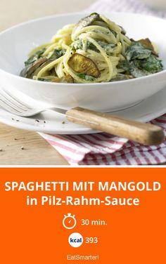Spaghetti mit Mangold - in Pilz-Rahm-Sauce - smarter - Kalorien: 393 kcal - Zeit: 30 Min.   eatsmarter.de