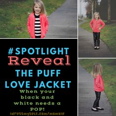 #SPOTLIGHT🚸 REVEAL  When your black and white needs a POP! The Puff Love Jacket has beautiful quilted detailing all over and a simple zip closure!      #SPOTLIGHT URL: bit.ly/Momzspot