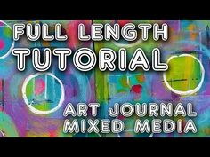 """Studio Time 22 - """"My Playground'' mixed media art journal tutorial anyone can do! - YouTube"""