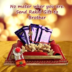 No matter where you are. Send rakhi gift to brother.