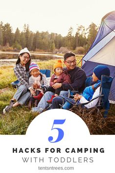 5 awesome hacks for camping with toddlers. These tips makes camping with toddlers so much easier. Camping with toddlers doesn't have to be hard. #TentsnTrees #campingwithtoddlers #campinghacks