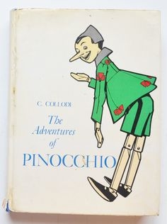 The Adventures of Pinocchio by C. Collodi ; Translated from the Italian by Carol Della Chiesa ; Illustrated by Attilio Mussino