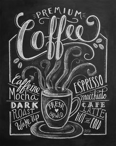 Premium coffee print by lily & val coffee shop обжарка кофе, доска меню Coffee Chalkboard, Chalkboard Art, Kitchen Chalkboard, Hanging Chalkboard, Coffee Menu, Deco Cafe, Lily And Val, Chalk Lettering, Chalkboard Designs
