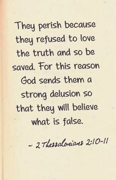 2 Thessalonians Delusion and revelation both come from Yahweh. With revelation comes blessing, with delusion comes curse. 2 Thessalonians, Soli Deo Gloria, In Christ Alone, Favorite Bible Verses, God First, Spiritual Inspiration, Bible Scriptures, Me Quotes, Jesus Quotes