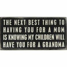 Mom Decorative Sign - Grandma Message