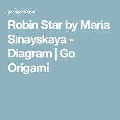 Robin Star by Maria Sinayskaya - Diagram | Go Origami