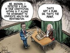 President Obama detects a flaw in the oldest Constitution in the world. President Madison, who wrote it and the Bill of Rights, 224 years ago, disagrees! Political Satire, Political Cartoons, Political Equality, Political Quotes, Funny Cartoons, Liberal Logic, Liberal Ideology, Stupid Liberals, Thing 1