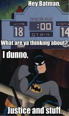 I dunno, justice and stuff <3 Spiderman Meme, Batman Meme, Batman Quotes, Spiderman Pictures, Im Batman, Superhero Memes, Batman Stuff, Marvel Jokes, Marvel Vs