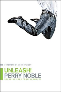 I highly recommend this one ;)  Unleash!: Breaking Free from Normalcy by Perry Noble http://www.amazon.com/dp/1414366795/ref=cm_sw_r_pi_dp_tos7tb16T2YKP