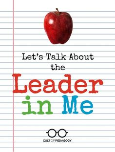 Are you or your kids in a Leader in Me school? How has it impacted student learning and behavior? And maybe most importantly.is it worth the high sticker price? Student Leadership, Student Learning, Teaching Tools, Teaching Ideas, Professional Learning Communities, Professional Development, Cult Of Pedagogy, Education Reform, Effective Teaching