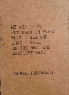 Writing advice from Ernest Hemingway The Words, Cool Words, Pretty Words, Beautiful Words, Writing Tips, Writing Prompts, Quotes About Writing, Poetry Prompts, Writing Poetry
