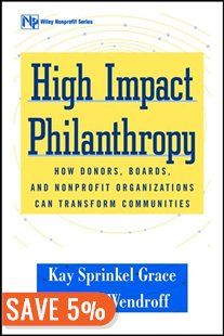 High Impact Philanthropy: How Donors, Boards, and Nonprofit Organizations Can Transform Communities Community Foundation, Chapters Indigo, Community Organizing, Non Profit, Organizations, Innovation, This Book, Boards, Success