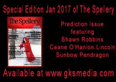 January Special Edition of The Spellery now on sale for 99 cents! get yours at www.gksmedia.com