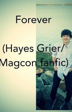 """Read Chapter 30 from the story Forever (Hayes Grier Fanfiction) by -graysgirl with 706 reads. jackandjack, camerondallas, Haley's POV """"Well Sam has really. Hayes Grier, O2l, 100 Followers, Magcon Boys, 5sos, Teen Wolf, Fanfiction, Reading, Movie Posters"""