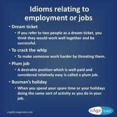 Idioms related to employment or jobs. English Idioms, English Words, Idioms And Phrases, Better Together, Work Hard, Success, Positivity, Learning, Instagram Posts