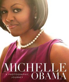 Michelle Obama: A Photographic Journey