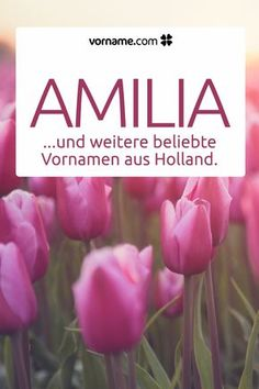 Holländische Vornamen mit Bedeutung und Herkunft You like the name Amilia? In our list of names from Holland you can find more beautiful first names for boys and girls! Teen Quotes, Quotes For Kids, Baby Quotes, Boy Names, First Names, Mom And Baby, Baby Love, Baby Girl Names Unique, Holland