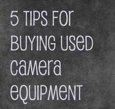 buying used camera equipment