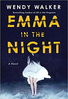 A psychological thriller that also examines the issue of narcissistic personality disorder and the damage it does to everyone involved but especially children in a family. This story is suspenseful and has an excellent storyline. Emma in the Night by Wendy Walker #bookclub #thriller #books to read #reading