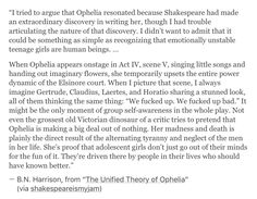 """We're reading Hamlet now and everyone hates Ophelia. They're like, """"She's so stupid."""" I never saw it from this point of view before."""