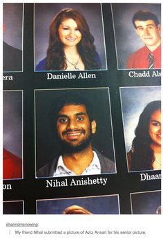 Aziz in the yearbook | 32 Of The Greatest Things That Have Ever Happened On Tumblr. Number 11 is so funny! (WARNING: Inappropriate language and subject matter.)