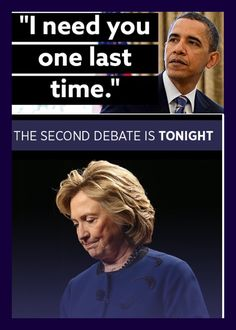 #President Of The United States  #BarackObama Good Luck #HillaryClinton #Democratic #Nominee #SecondDebate #Sunday October9th #2016 Check Your Local Listing