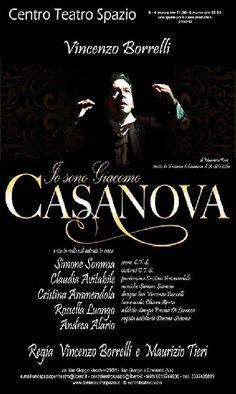 'Io sono Giacomo Casanova' al Centro Teatro Spazio In scena dal 3 al 6 marzo a San Giorgio a Cremano.  News inserita su Spaghettitaliani.com