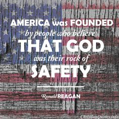 """America was founded by people who believe that God was their rock of safety. I recognize we must be cautious in claiming that God is on our side, but I think it's all right to keep asking if we're on His side."" - Ronald Reagan For more Christian and insp Pray For America, I Love America, God Bless America, We Are The World, In This World, Ronald Reagan Quotes, Patriotic Images, Patriotic Quotes, Independance Day"