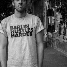 BERLIN HUSTLES HARDER - Black on Grey